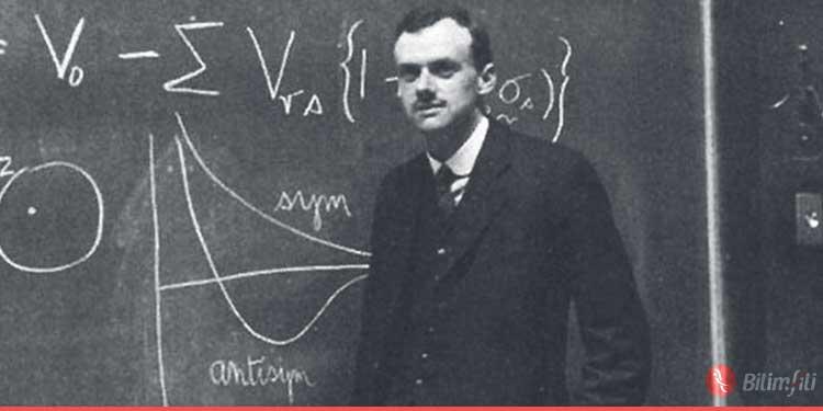 evreni-kavrayisimizda-devrimler-yaratan-20-fizikci-dirac-bilimfilicom